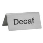 Winco SGN-102 S/S Decaf Sign
